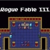 Rogue Fable 3