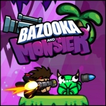 Bazooka and Monster